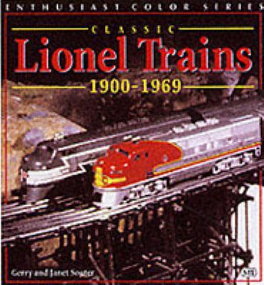 Classic Lionel Trains, 1900-1969 9780760311387
