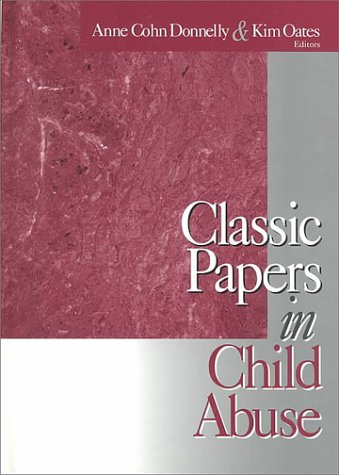 Classic Papers in Child Abuse 9780761918363