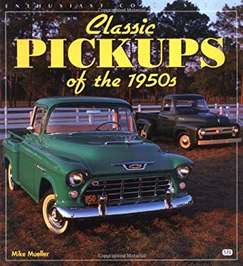 Classic Pickups of the 1950s 9780760305867