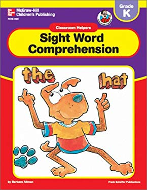 Classroom Helpers Sight Word Comprehension, Grade K 9780768208108