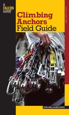 Climbing Anchors Field Guide 9780762745043