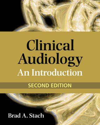 Clinical Audiology: An Introduction 9780766862883