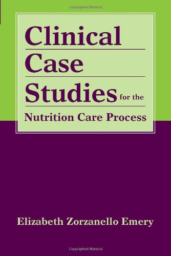 Clinical Case Studies for the Nutrition Care Process 9780763761844