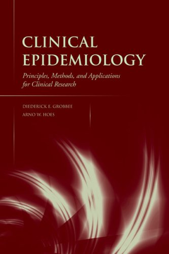 Clinical Epidemiology: Principles, Methods, and Applications for Clinical Research 9780763753153