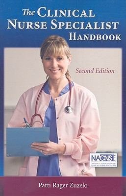 The Clinical Nurse Specialist Handbook 9780763761141