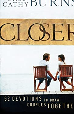 Closer : 52 Devotions to Draw Couples Together