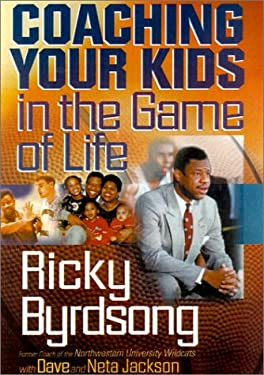 Coaching Your Kids in the Game of Life 9780764224454