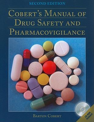 Cobert's Manual of Drug Safety and Pharmacovigilance [With CDROM] 9780763791599