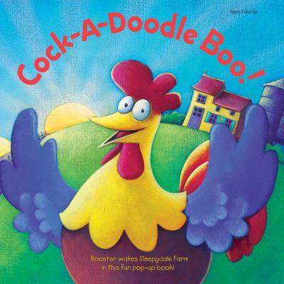 Cock-A-Doodle Boo! 9780769662138