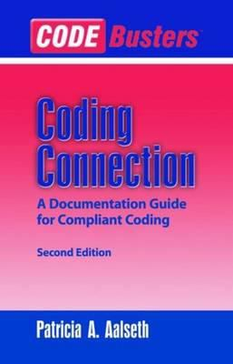 Codebusters(tm) Coding Connection: A Documentation Guide for Compliant Coding 9780763726300