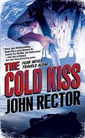 The Cold Kiss - Rector, John