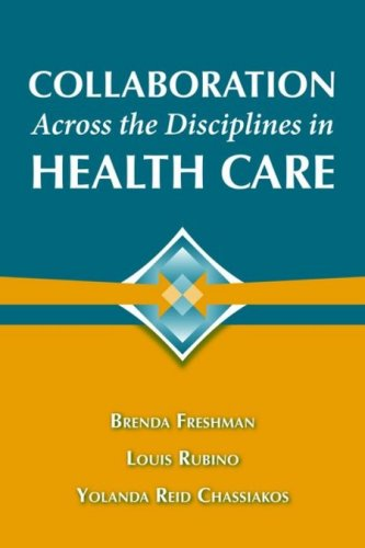 Collaboration Across the Disciplines in Health Care 9780763755584