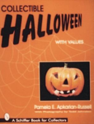 Collectible Halloween: An American Holiday 9780764302817