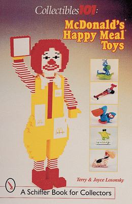 Collectibles 101: McDonald's Happy Meal Toys 9780764309663