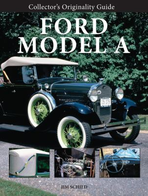 Collector's Originality Guide Ford Model A 9780760337462