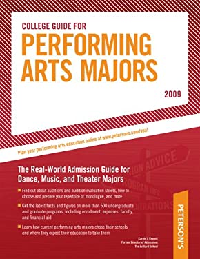 College Guide for Performing Arts Majors - 2009 9780768925630
