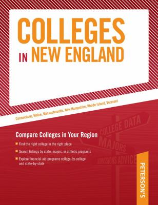 Colleges in New England: Compare Colleges in Your Region 9780768926910