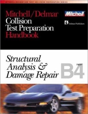 Collision Test Preparation: Structural Analysis and Damage Repair 9780766805699