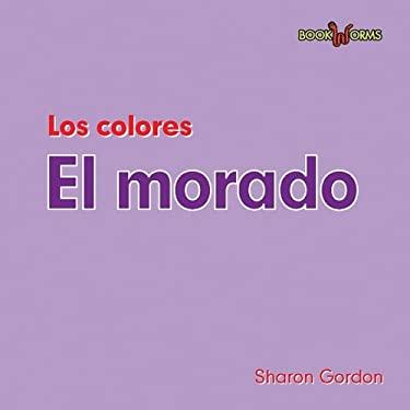 Colors: Los Colores. El Morado 9780761428619