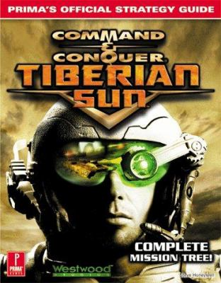 Command & Conquer: Tiberian Sun; Official Strategy Guide 9780761518563