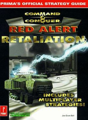 Command and Conquer: Red Alert Retaliation: Prima's Official Strategy Guide 9780761518884