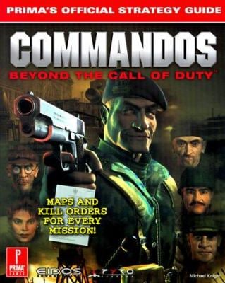 Commandos: Beyond the Call of Duty: Official Strategy Guide 9780761521273