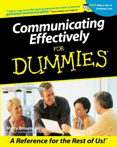 Communicating Effectively for Dummies 9780764553196