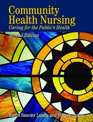 Community Health Nursing: Caring for the Public's Health 9780763717865