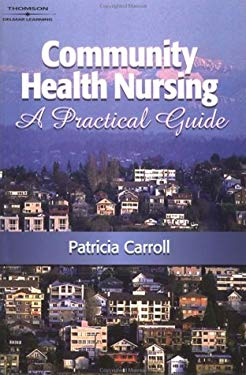 Community Health Nursing: A Practical Guide 9780766841390