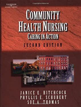 Community Health Nursing: Caring in Action 9780766834972