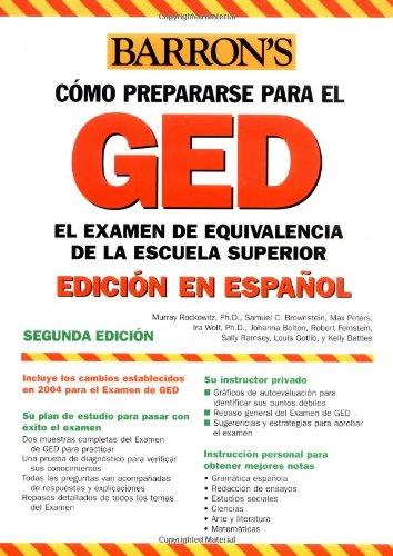 Como Prepararse Para El GED, El Examen Equivalencia de La Escuela Superior 9780764130281