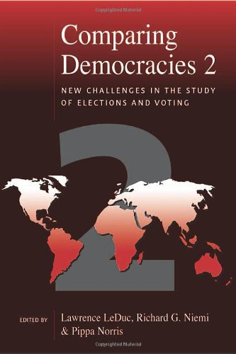 Comparing Democracies 2: New Challenges in the Study of Elections and Voting 9780761972235