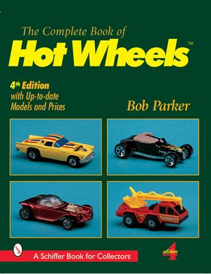 Complete Book of Hot Wheels 9780764310836