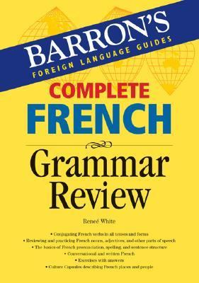 Complete French Grammar Review 9780764134456