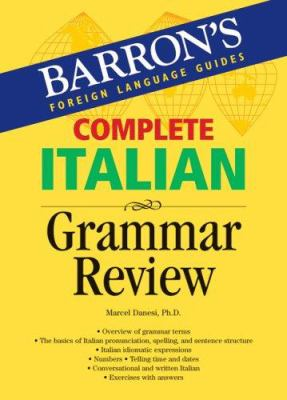 Complete Italian Grammar Review: 9780764134623