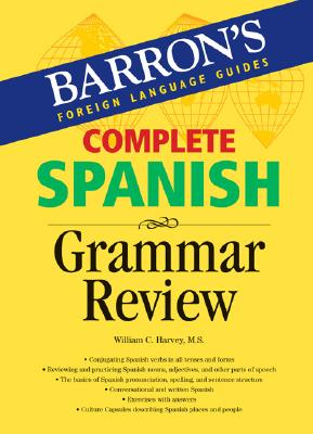Complete Spanish Grammar Review 9780764133756