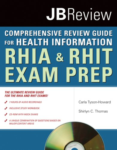 Comprehensive Review Guide for Health Information: RHIA & RHIT Exam Prep: Jb Review [With CDROM] 9780763756611