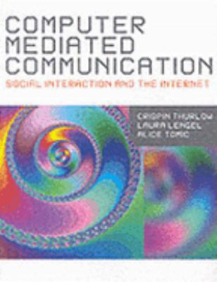 Computer Mediated Communication 9780761949541