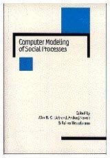 Computer Modelling of Social Processes 9780761954231