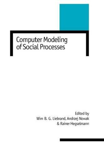 Computer Modelling of Social Processes 9780761954248