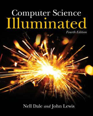 Computer Science Illuminated 9780763776466