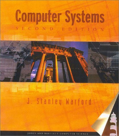 Computer Systems, Second Edition 9780763716332