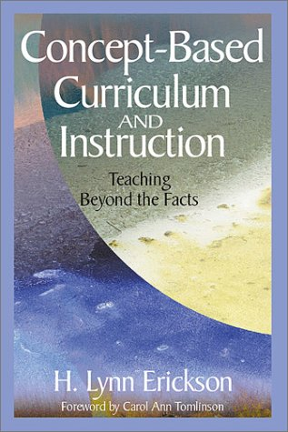 Concept-Based Curriculum and Instruction: Teaching Beyond the Facts 9780761946403