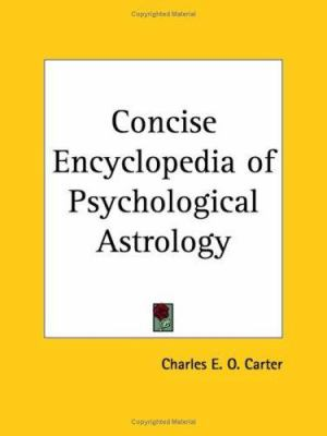 Concise Encyclopedia of Psychological Astrology 9780766138285