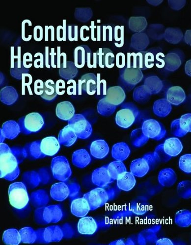 Conducting Health Outcomes Research 9780763786779