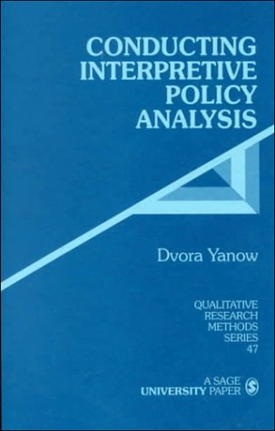 Conducting Interpretive Policy Analysis 9780761908272