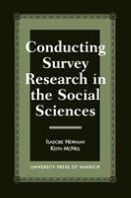Conducting Survey Research in the Social Sciences 9780761812272