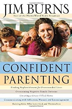Confident Parenting 9780764202070