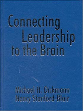 Connecting Leadership to the Brain 9780761976677