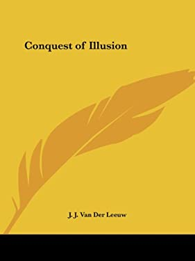 Conquest of Illusion 9780766157699